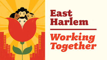 working together east harlem